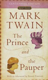 【原版】王子与乞丐 英文原版 经典文学 The Prince And The Pauper (Signet Classics) Mark Twain