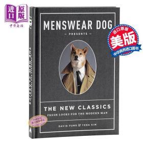 【原版】柴犬绅士 都市型男好品位穿搭指南 英文原版 Menswear Dog Presents The New Classics David Fung Artisan