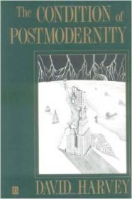 [全新进口原版现货]后现代的状况:对文化变迁之缘起的探究The Condition  of Postmodernity: An Enquiry Into The Origins  of Cultural Change9780631162940