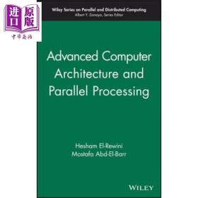 Advanced Computer Architecture and Parallel Processing  (v. 2)