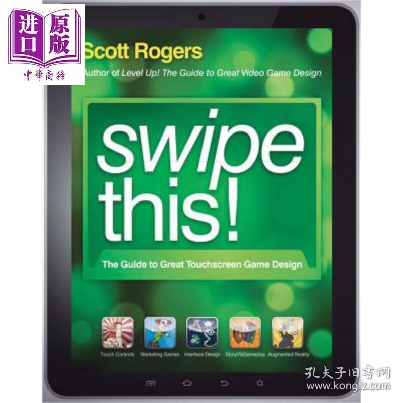 正版全新大触摸屏游戏设计指南 第2版 Swipe This The Guide To Great Touchscreen Game Design Scott Rogers 英文原版【中商原版】wiley