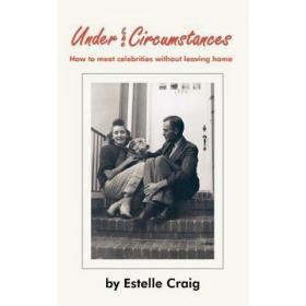 Under the Circumstances: How to Meet Cele... [9781418408176]
