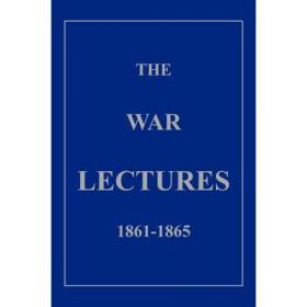 The War Lectures 1861-1865 [9781418403119]