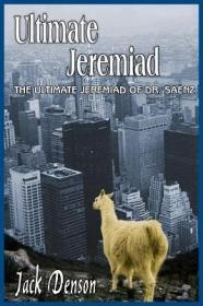 Ultimate Jeremiad: The Ultimate Jeremiad ... [9781418403980]