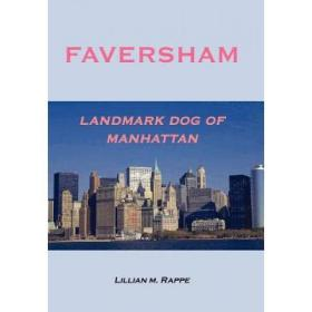 Faversham - Landmark Dog of Manhattan [9781418422431]