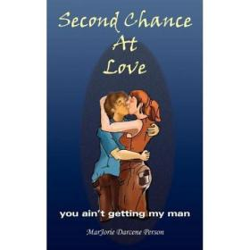 Second Chance at Love: You Ain't Getting ... [9781418427320]