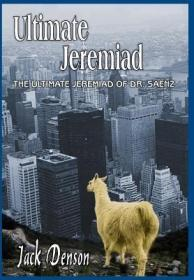 Ultimate Jeremiad: The Ultimate Jeremiad ... [9781418403997]