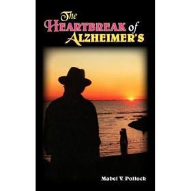 The Heartbreak of Alzheimer's [9781418400538]