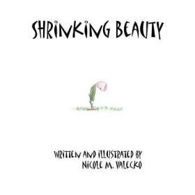Shrinking Beauty [9781418411329]