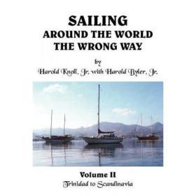 Sailing Around the World the Wrong Way: V... [9781418428693]