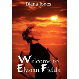 Welcome to Elysian Fields [9781418409913]