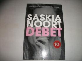 SASKIA NOORT :DEBET【196】德贝?德文原版见图自鉴