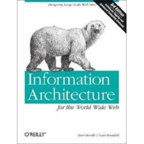 Information Architecture for the World Wide Web:Designing Large-Scale Web Sites