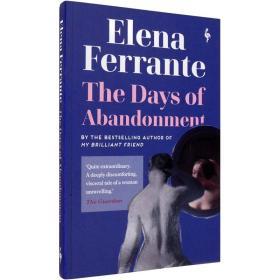 现货英文原版The Days of Abandonment被抛弃的日子Elena Ferrante埃莱娜费兰特畅销小说