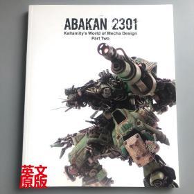 现货 英文原版 Abakan 2301 机甲设计集2