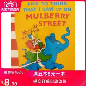 And to think that i saw it on mulberry streer苏斯博士系列绘本