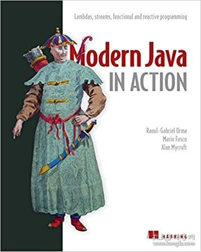 Modern Java in Action, 2nd Edition:Lambda, streams, functional and reactive programming