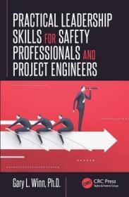 预订Practical Leadership Skills for Safety Professionals and Project Engineers