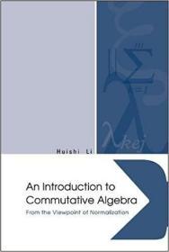 预订 Introduction to Commutative Algebra, An: From t