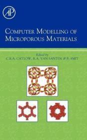 预订Computer Modelling of Microporous Materials