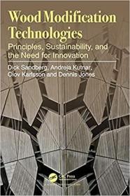预订Wood Modification Technologies: Principles, Sustainability, and the Need for Innovation