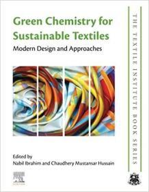 预订Green Chemistry for Sustainable Textiles: Modern Design and Approaches