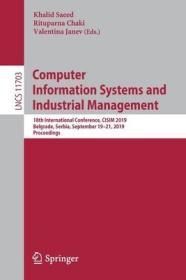预订Computer Information Systems and Industrial Management: 18th International Conference, Cisim 2019, Belgrade, Serbia, September 19-21, 2019, Proceeding