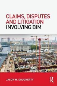 预订Claims, Disputes and Litigation Involving BIM