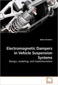 预订 Electromagnetic Dampers in Vehicle Suspension S