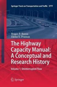 预订The Highway Capacity Manual: A Conceptual and Research History: Volume 1: Uninterrupted Flow