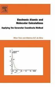 预订Electronic, Atomic and Molecular Calculations