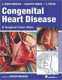 预订 Congenital Heart Disease: A Surgical Color Atlas