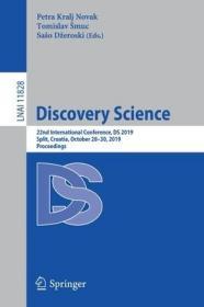 预订Discovery Science: 22nd International Conference, DS 2019, Split, Croatia, October 28-30, 2019, Proceedings
