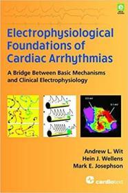 预订 Electrophysiological Foundations of Cardiac Arrhythmias