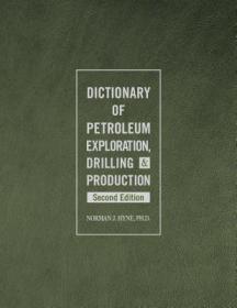 预订Dictionary of Petroleum Exploration, Drilling & Production