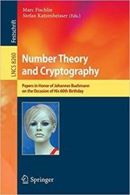 预订 Number Theory and Cryptography: Papers in Honor
