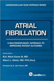 预订 Atrial Fibrillation: A Multidisciplinary Approach to Improving Patient Outcomes