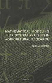 预订Mathematical Modeling for System Analysis in Agricultural Research