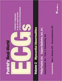 预订 Podrid's Real-World ECGs: Volume 2, Myocardial Abnormalities