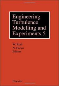 预订 高被引图书Engineering Turbulence Modelling and Experiments 5