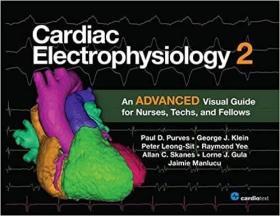 预订 Cardiac Electrophysiology 2: An Advanced Visual Guide for Nurses, Techs, and Fellows