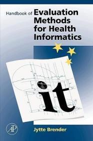 预订Handbook of Evaluation Methods for Health Informatics