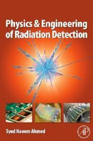 预订Physics and Engineering of Radiation Detection