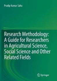 预订Research Methodology: A Guide for Researchers in Agricultural Science, Social Science and Other Related Fields