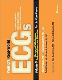 预订 Podrid's Real-World ECGs: Volume 5, Narrow and Wide Complex Tachyarrhythmias and Aberration-Part A: Core Cases