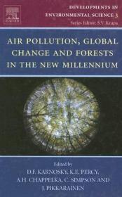 预订Air Pollution, Global Change and Forests in the New Millennium