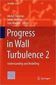 预订Progress in Wall Turbulence 2: Understanding and Modelling
