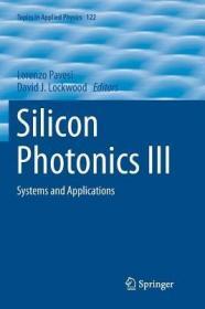 预订Silicon Photonics III: Systems and Applications