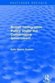 预订British Immigration Policy Under the Conservative Government