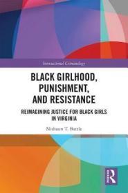 预订Black Girlhood, Punishment, and Resistance